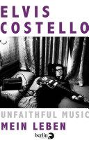Unfaithful Music – Mein Leben