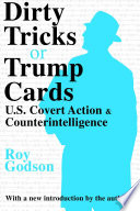 Dirty Tricks or Trump Cards