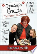 Grandma s Guide to Gluten Free Cooking