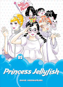 Princess Jellyfish 9 : them from a young age and has carried...
