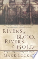 Rivers of Blood  Rivers of Gold