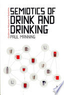 Semiotics of Drink and Drinking