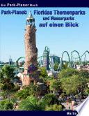Park Planet  Floridas Themenparks und Wasserparks auf einen Blick