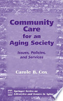 Community Care for an Aging Society