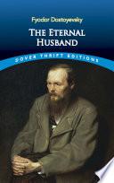 The Eternal Husband Husband In This Psychological Novel