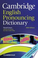 Cambridge English Pronouncing Dictionary