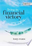 Living in Financial Victory Got To Do With Me?