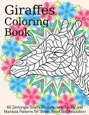 Giraffes Coloring Book 60 Zentangle Giraffe Designs
