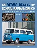 Das VW Bus  T2  Schrauberhandbuch