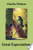 Great Expectations  Unabridged with the original illustrations by Charles Green