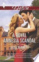 A Royal Amnesia Scandal