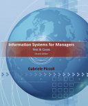 Information Systems for Managers  Text and Cases  2nd Edition