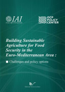 Building Sustainable Agriculture for Food Security in the Euro-Mediterranean Area