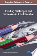 Funding Challenges And Successes In Arts Education book