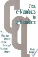 From C numbers to Q numbers