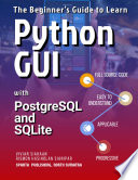 The Beginner S Guide To Learn Python Gui With Postgresql And Sqlite