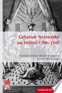 Geheime Netzwerke im Militär 1700–1945