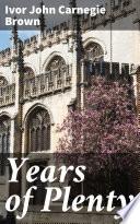 Years of Plenty Book PDF
