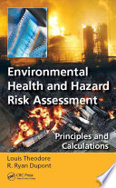 Environmental Health And Hazard Risk Assessment book