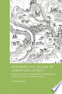 Rethinking the Decline of China s Qing Dynasty