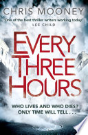 Every Three Hours : series. 'one of the best...