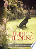Buried Thorns : roses are being tampered with...