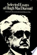 Selected Essays of Hugh MacDiarmid
