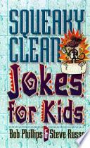Squeaky Clean Jokes for Kids
