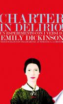 Charter in delirio  Un esperimento con i versi di Emily Dickinson