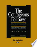The Courageous Follower  Large Print 16pt