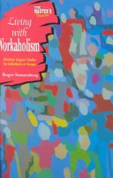 Living With Workaholism