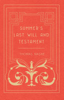 Summer's Last Will And Testament : 1600 and we are now republishing...