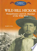 Wild Bill Hickok Legendary Western Sharpshooter And U S Marshal Known