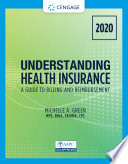 Understanding Health Insurance: A Guide to Billing and Reimbursement - 2020