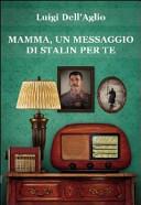 Mamma  un messaggio di Stalin per te
