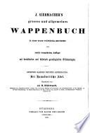 J. Siebmachers grosses und allgemeines Wappenbuch