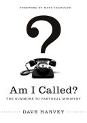 Am I Called   Foreword by Matt Chandler