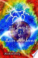 The Joys of Live Alchemy