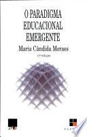 Paradigma Educacional Emergente (o)