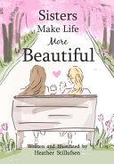 Book Sisters Make Life More Beautiful