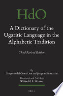 A Dictionary Of The Ugaritic Language In The Alphabetic Tradition 2 Vols