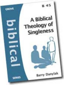 A Biblical Theology Of Singleness