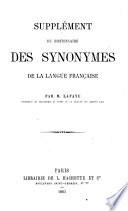 Suppl  ment du Dictionnaire des synonymes de la langue fran  aise