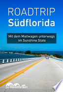 Roadtrip Südflorida