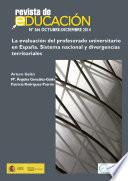 La evaluación del profesorado universitario en España. Sistema nacional y divergencias territoriales