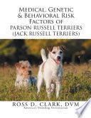 Medical Genetic Behavioral Risk Factors Of Parson Russell Terriers Jack Russell Terriers