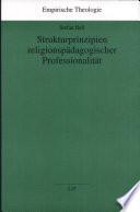 Strukturprinzipien religionspädagogischer Professionalität