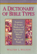 A Dictionary of Bible Types Book
