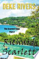 The Scarlett Saga Part 2