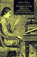 Women of the Press in Nineteenth Century Britain